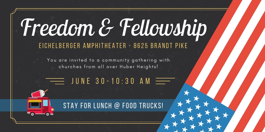 Freedom + Fellowship Celebration @ Eichelberger Amphitheater | Dayton | Ohio | United States